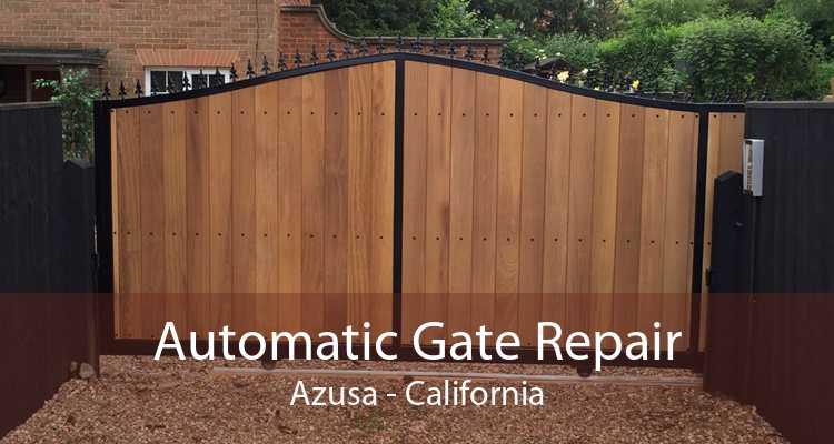 Automatic Gate Repair Azusa - California