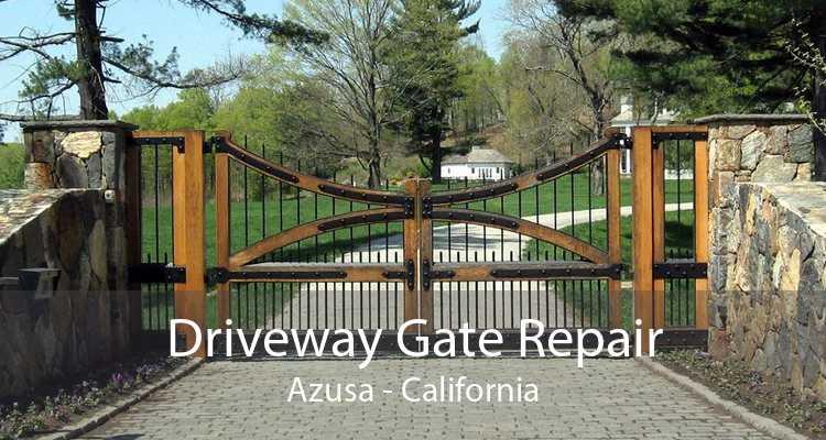 Driveway Gate Repair Azusa - California