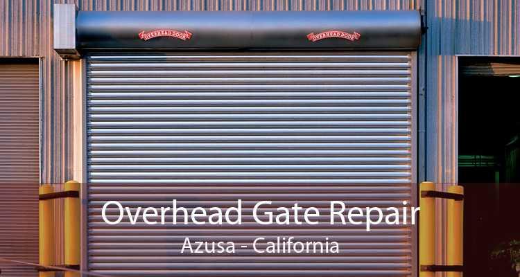 Overhead Gate Repair Azusa - California