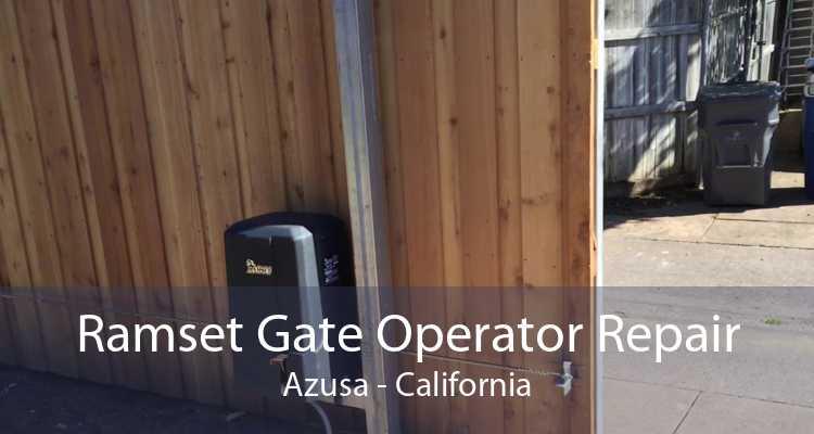 Ramset Gate Operator Repair Azusa - California