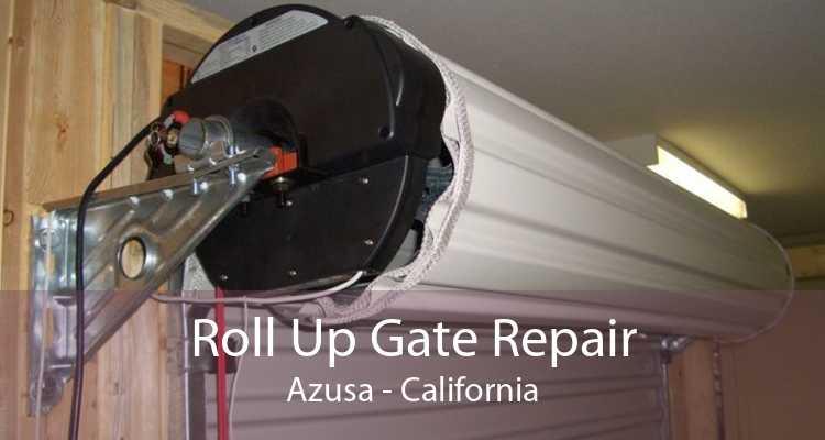 Roll Up Gate Repair Azusa - California