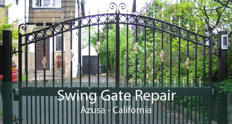 Swing Gate Repair Azusa - California