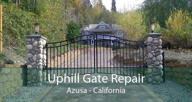 Uphill Gate Repair Azusa - California